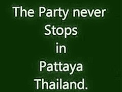 The party never stops in pattaya thailand